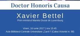 Decernarea titlului de Doctor Honoris Causa lui Xavier Bettel, prim-ministrul Marelui Ducat de Luxemburg - vineri, 16 iunie
