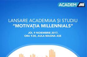 """Lansare AcademIAA și studiul """"Motivația Millennials"""" - joi, 9 noiembrie"""
