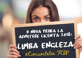 O nouă probă la Admitere Licenţă 2018: Limba engleză