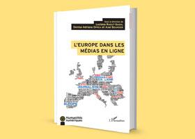 "Noua aparitie editorială - ""L'Europe dans les médias en ligne"" la editura  L'Harmattan"