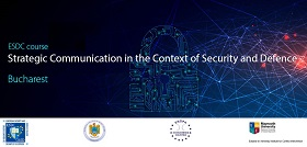 """O nouă ediție a cursului """"Comunicarea strategică în contextul securității și apărării"""", 14-18 septembrie 2020"""